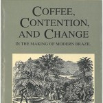 Coffee, Contention, and Change