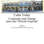 "Cuba Today: Continuity and Change since the ""Periodo Especial"""